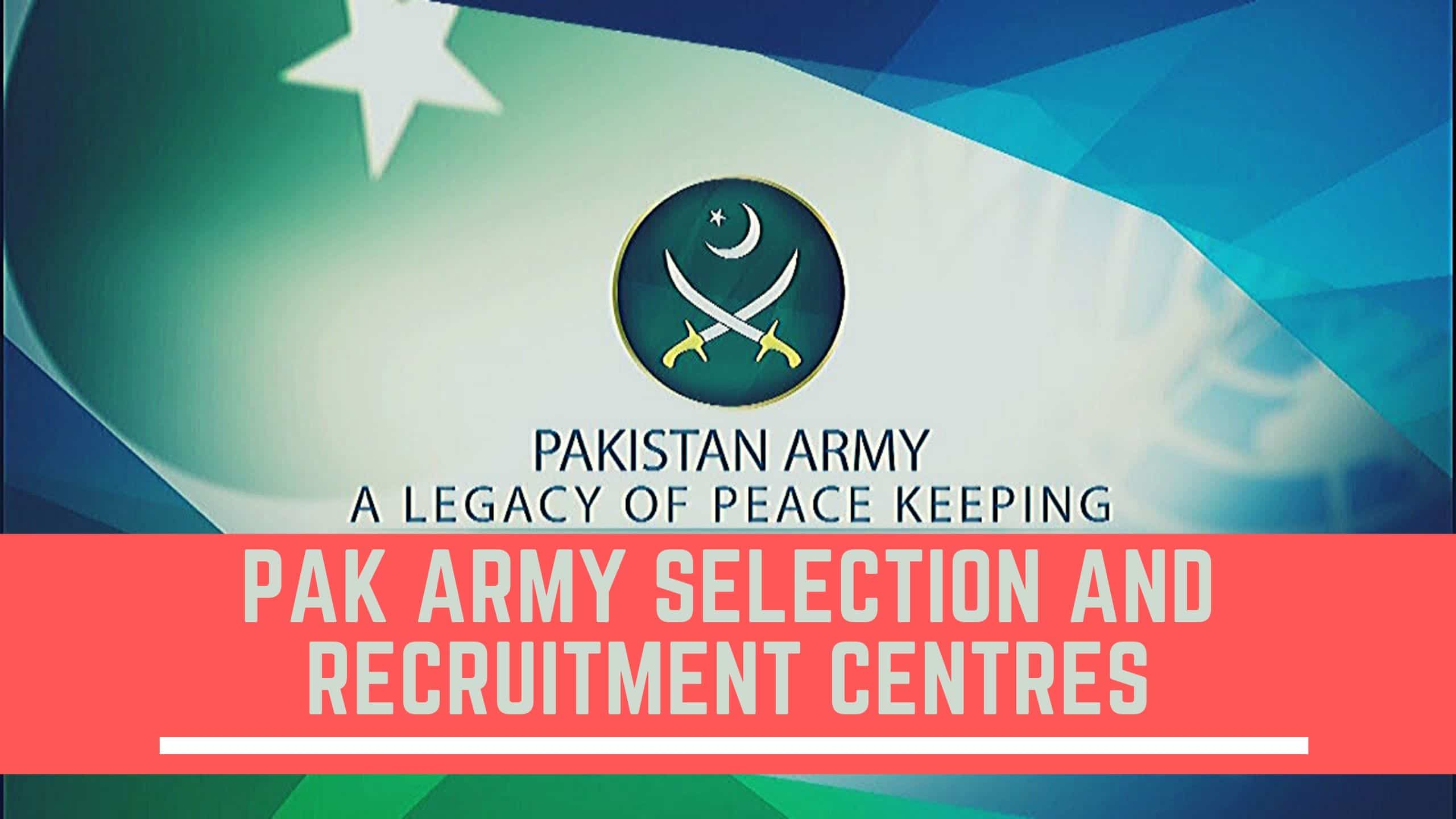 PAK Army Selection & Recruitment Centres